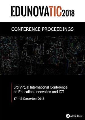 EDUNOVATIC 2018: Virtual International Conference on Education, Innovation and ICT